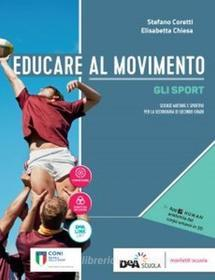 Educare Al Movimento Volume Allenamento Salute E Benessere Ebook Volume Gli Sport Bancolibri